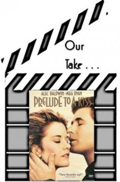 "Our Take on ""Prelude to a Kiss"""