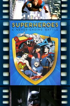 Superheroes: A Never-Ending Battle graphic