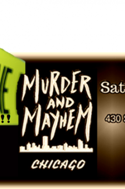 Reminder for Murder and Mayhem in Chicago graphic