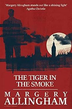 Book cover for The Tiger in Smoke by Margery Allingham