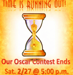 Reminder Our Pick The Oscar Winners Contest Ends In 14 Days