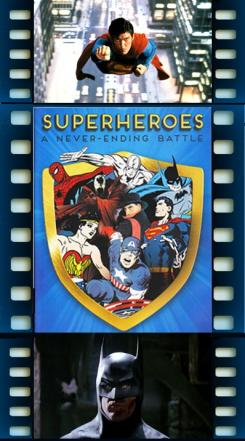 Superheroes: A Never-Ending Battle graphic