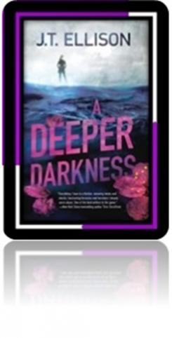 "Cover to ""A Deeper Darkness"" by J.T. Ellison"